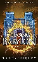 Chasing Babylon (The Books of Babylon)