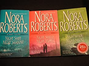 Nora Roberts Collection: Night Shadow, Night Smoke, Night Shield, Night Shift, Night Shade, Night Moves