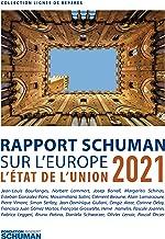 Rapport Schuman sur l'Europe: L'État de l'Union 2021 (Lignes de repères)