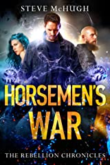 Horsemen's War (The Rebellion Chronicles Book 3) Kindle Edition
