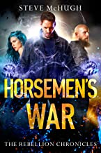 Horsemen's War (The Rebellion Chronicles Book 3)