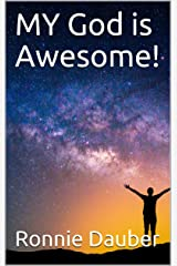 MY God is Awesome! Kindle Edition
