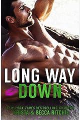 Long Way Down (Calloway Sisters Book 4) Kindle Edition