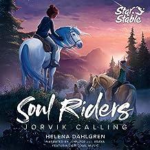 Jorvik Calling: Soul Riders, Book 1