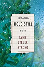 Hold Still: A Novel