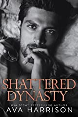 Shattered Dynasty: A Billionaire Enemies-to-Lovers Romance Kindle Edition