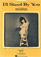 I'll Stand By You - Recorded by The Pretenders (Piano Vocal Guitar)