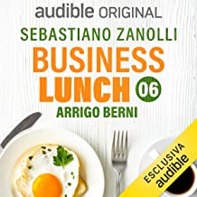 Come si fa il manager: Business Lunch 6