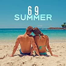 Summer 69 – Chill Out Music 2017, Total Chill Out, Dance Music, Party Hits 2017, Summertime, Mr Chillout