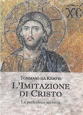 L'Imitazione di Cristo (Italian Edition)