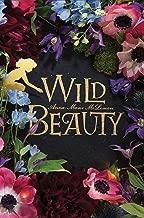 Wild Beauty: A Novel
