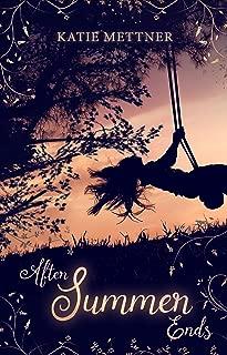 After Summer Ends: A Sweet Lesbian Romance Novel