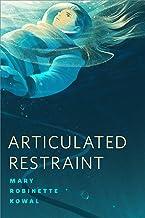 Articulated Restraint: A Tor.com Original (Lady Astronaut)