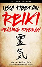 Usui Tibetan Reiki Healing Energy Level I Student Manual