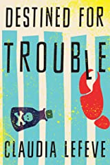 Destined for Trouble (A Jules Cannon Mystery Book 1) Kindle Edition