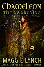 Chameleon: The Awakening (The Forest People Book 1)