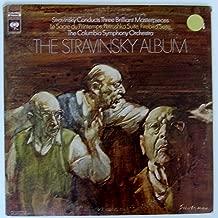 The Stravinsky Album (Stravinsky Conducts Three Brilliant Masterpieces: Le Sacre du Printemps / Petrushka Suite / Firebird Suite)