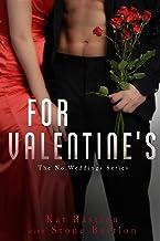 For Valentine's: A steamy nightcap novella 4.5 (No Weddings Book 5)