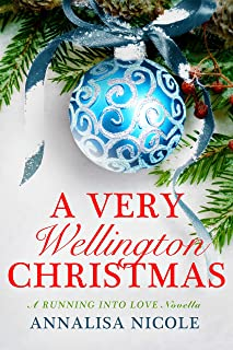 A Very Wellington Christmas (Running Into Love)