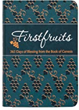 Firstfruits: 365 Days of Blessing from the Book of Genesis (The Passion Translation) (Paperback) – A Perfect Gift for Fami...