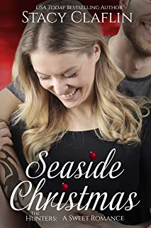 Seaside Christmas: A Sweet Holiday Romance (The Hunters Book 5)