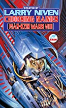 Choosing Names: Man-Kzin Wars VIII (Man-Kzin Wars Series Book 8)