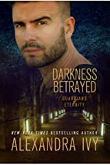 Darkness Betrayed (Guardians of Eternity Book 17) Kindle Edition