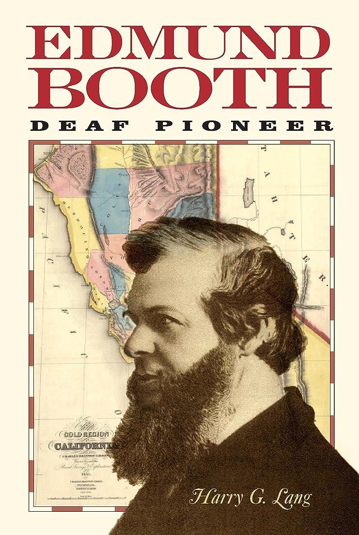 階層罰する観察Edmund Booth: Deaf Pioneer (English Edition)