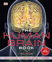 The Human Brain Book: An Illustrated Guide to its Structure, Function, and Disorders PDF