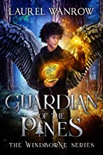 Guardian of the Pines (The Windborne Book 2)