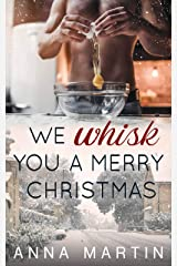 We Whisk You a Merry Christmas (English Edition) Format Kindle
