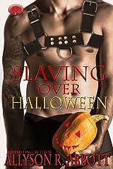 Slaving Over Halloween Kindle Edition