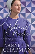 Falling to Pieces (A Shipshewana Amish Mystery Book 1)
