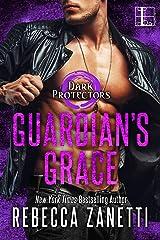 Guardian's Grace (Dark Protectors Book 12) Kindle Edition