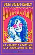 Janis Joplin: La biografía definitiva de la legendaria reina del rock (Música y cine) (Spanish Edition)