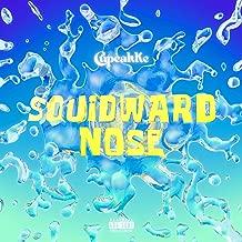 Squidward Nose [Explicit]