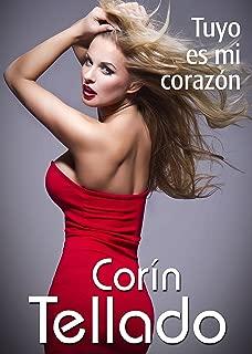 Tuyo es mi corazón (volumen independiente nº 1) (Spanish Edition)