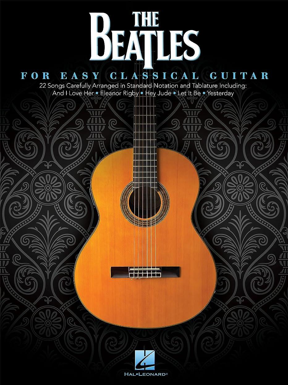 エミュレーションかみそり矢印The Beatles for Easy Classical Guitar (English Edition)