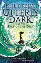Utterly Dark and the Face of the Deep (English Edition)