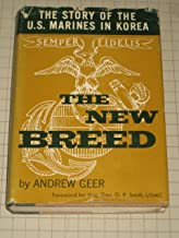 The New Breed: The Story of the U. S. Marines in Korea