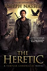 The Heretic: A Supernatural Adventure Series (The Templar Chronicles Book 1) Kindle Edition