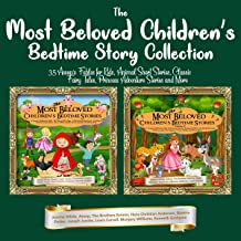 The Most Beloved Children's Bedtime Story Collection: 35 Aesop's Fables for Kids, Animal Short Stories, Classic Fairy Tale...