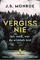 Vergiss nie - Ich weiß, wer du wirklich bist: Thriller (German Edition) Formato Kindle