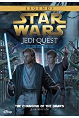 Star Wars: Jedi Quest: The Changing of the Guard: Book 8 (Star Wars Jedi Quest) Kindle Edition