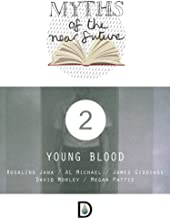 Myths of the Near Future: Young Blood
