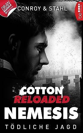 Cotton Reloaded: Nemesis - 6: Tödliche Jagd (German Edition)