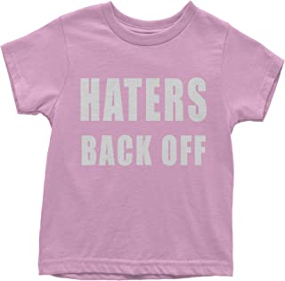 Haters Back Off Youth T-Shirt