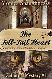 The Tell-Tail Heart: Cattarina Mystery #1 (cat cozy mystery) (Cattarina Mysteries)
