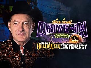 Joe Bob`s Halloween Hootenanny