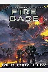 Fire Base (Drop Trooper Book 6) Kindle Edition